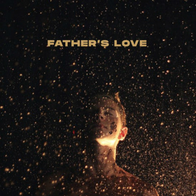 "Influencers single ""Father's Love"""